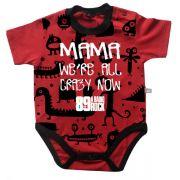 Body 89FM - Mama Were All Crazy