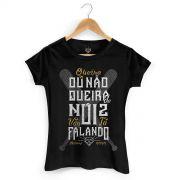 Camiseta Feminina MC Guimê Queira Ou Não Queira