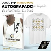 Combo DVD AUTOGRAFADO Thiaguinho #VamoQVamo + Camiseta Masculina